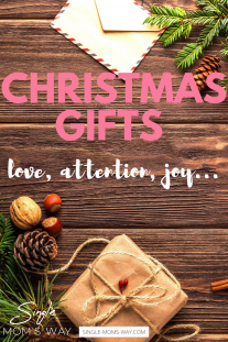 Christmas Gifts – Love, Attention, Joy…