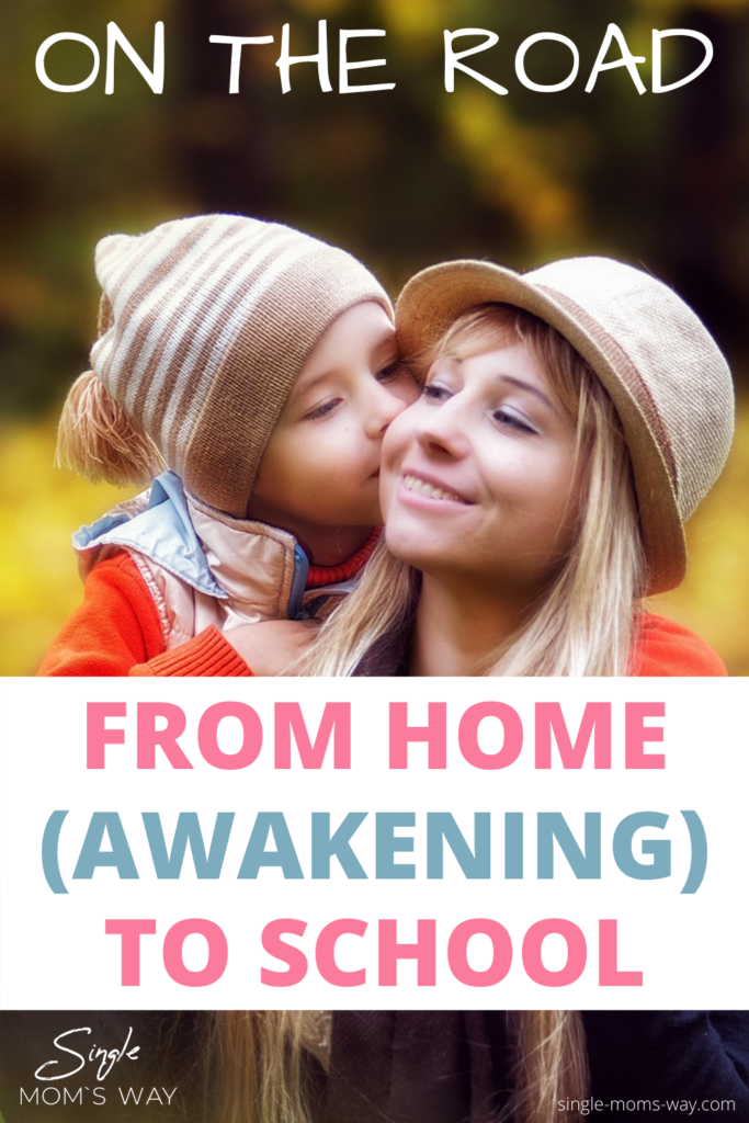 On The Road From Home (Awakening) To School