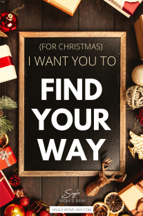 (For Christmas) I Want You To Find Your Way
