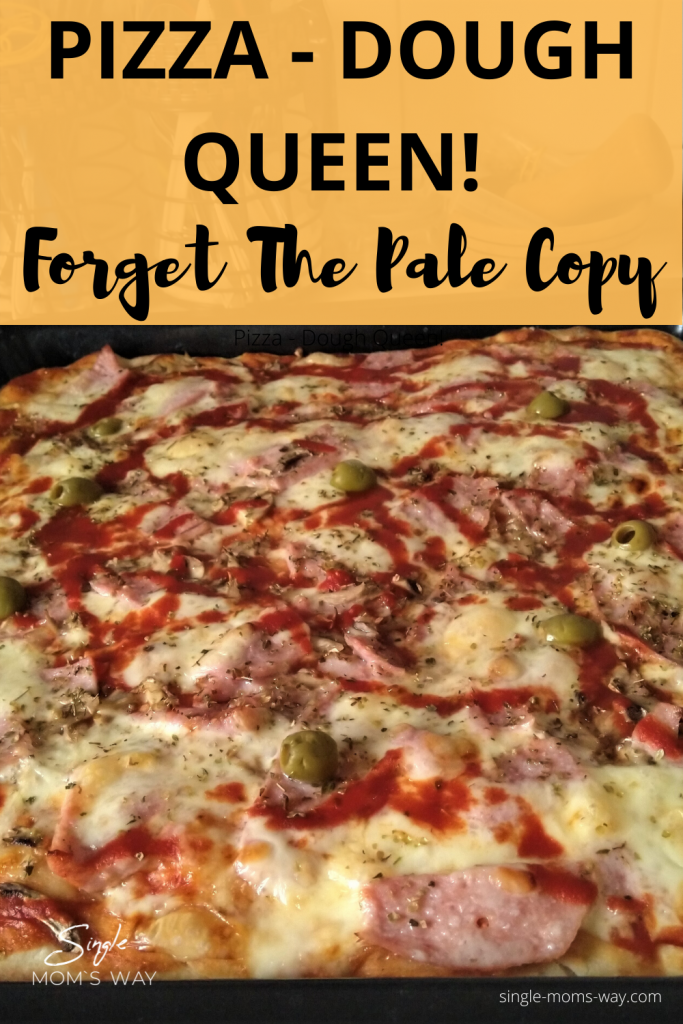 Pizza - Dough Queen! (Forget The Pale Copy)