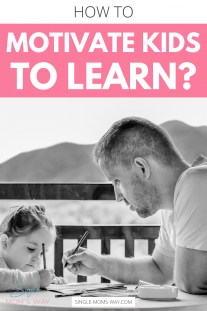 How To Motivate Kids To Learn?