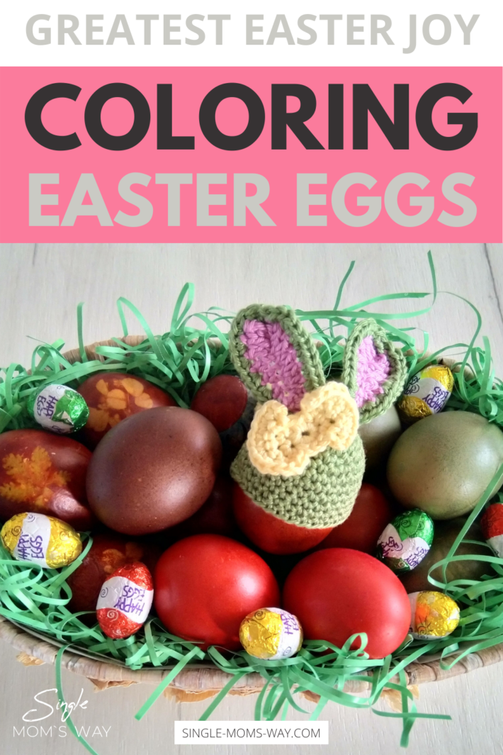 Coloring Eggs As The Greatest Easter Joy