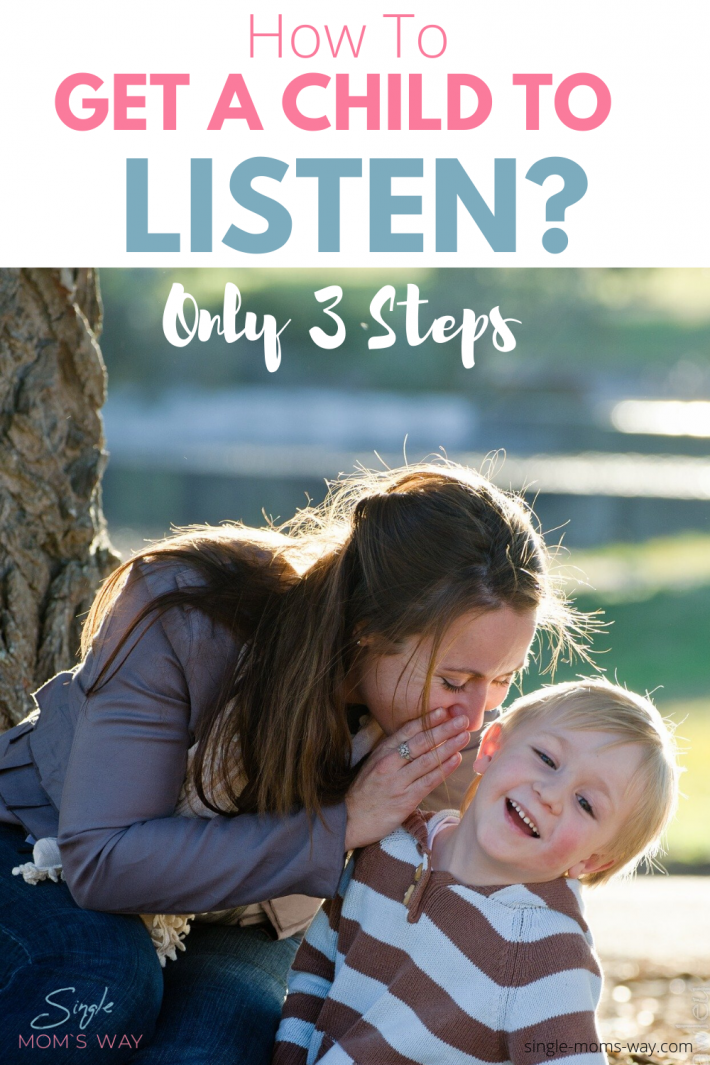 How To Get A Child To Listen? Only 3 Steps