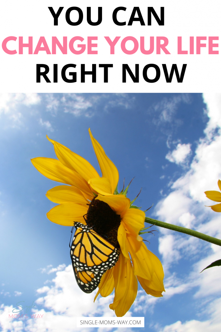 You Can Change Your Life Right Now – Just Believe!